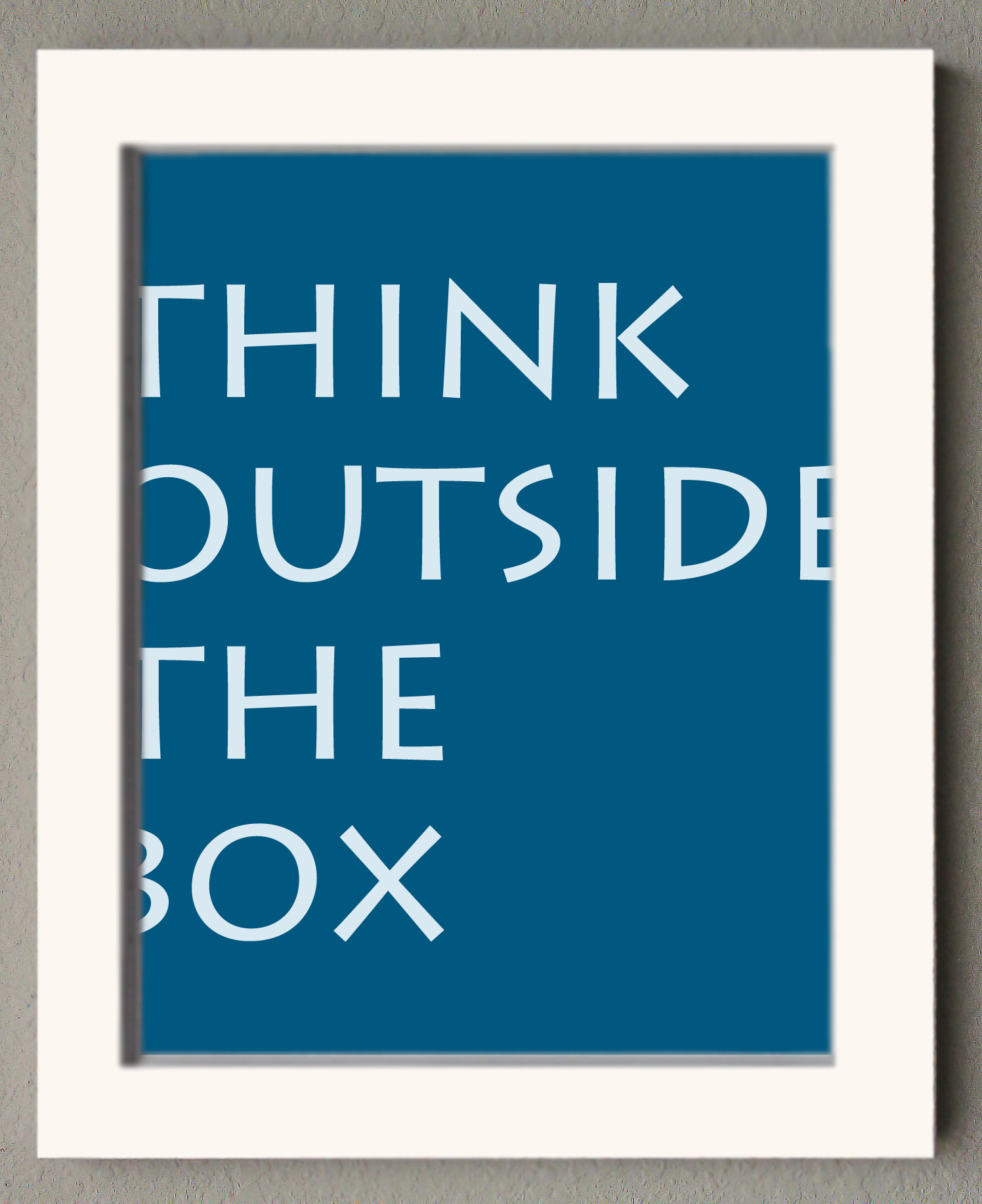 think outside the box framed