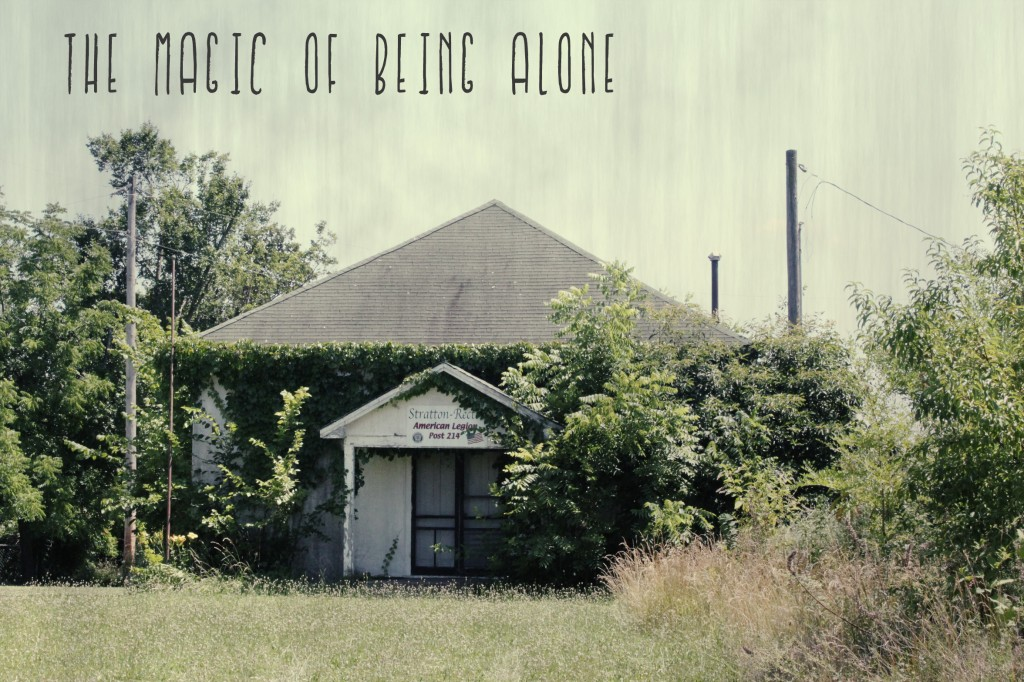 The Magic of Being Alone