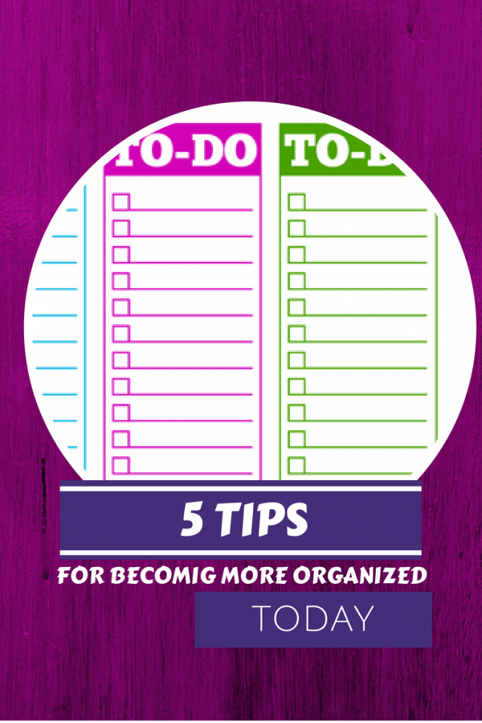 Tips On Getting More Organized