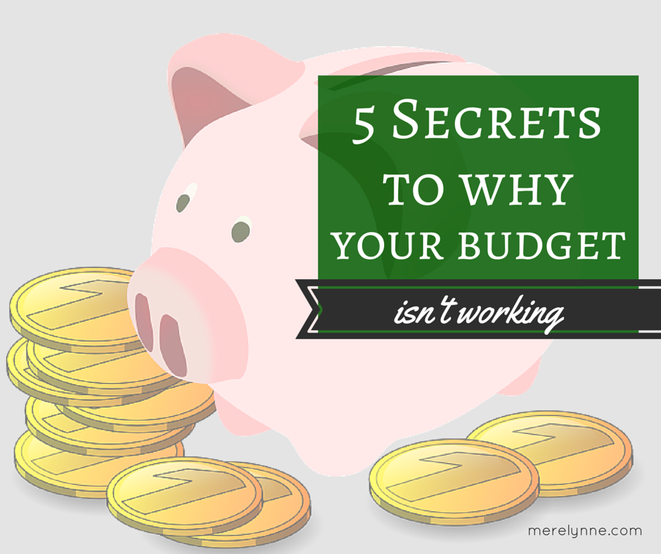 5 secrets to why your budget isn't working