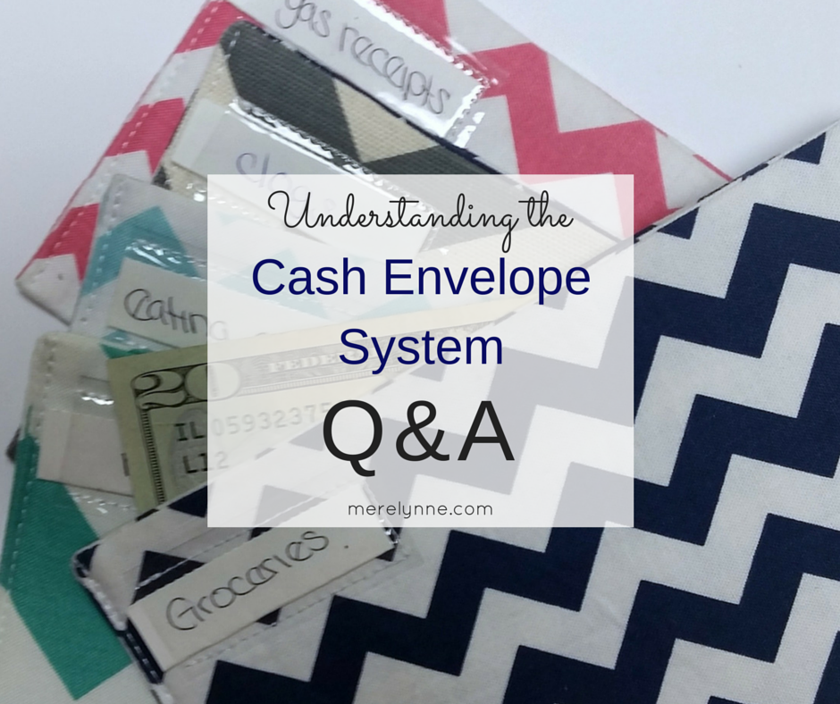 Cash Envelope Q&A