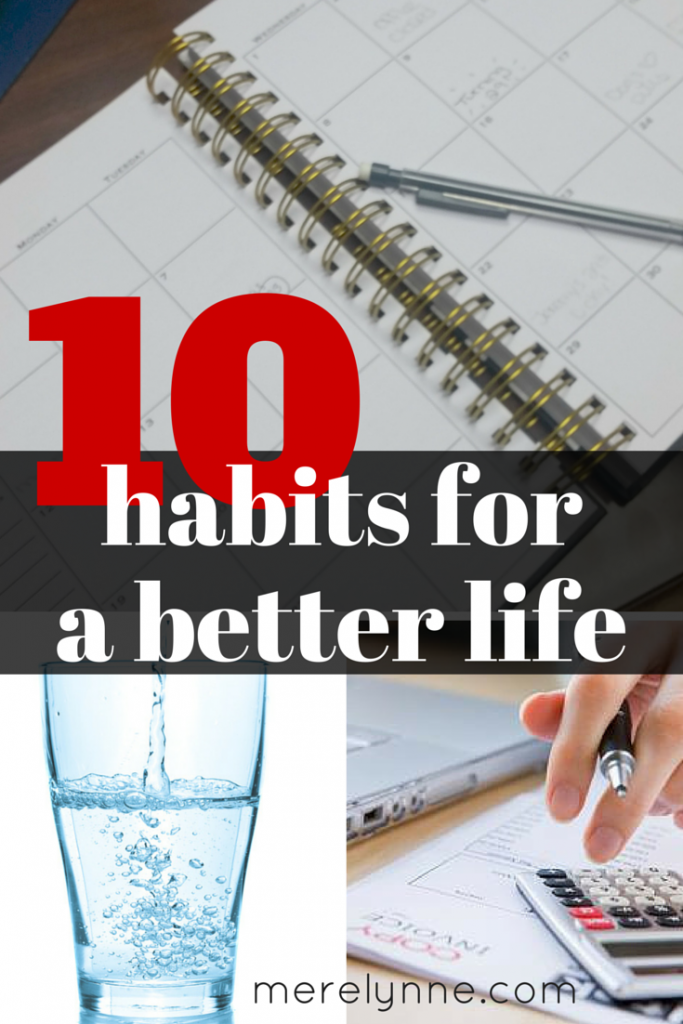 10 habits for a better life