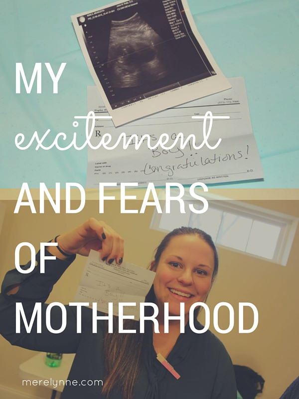 excitement and fears of motherhood