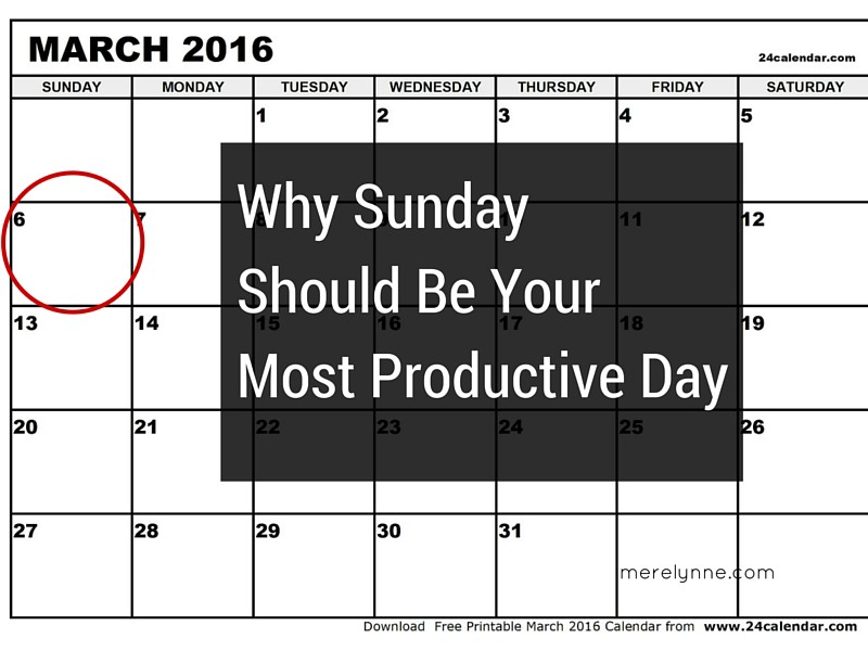 Why Sunday should be your most productive day