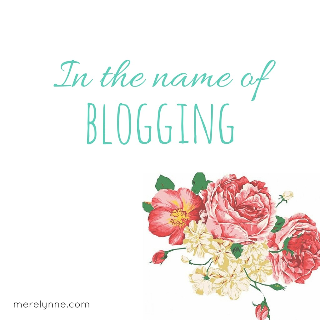 in the name of blogging