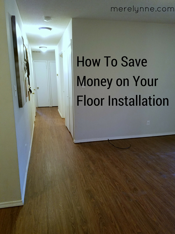 How We Saved Money on Floor Installation