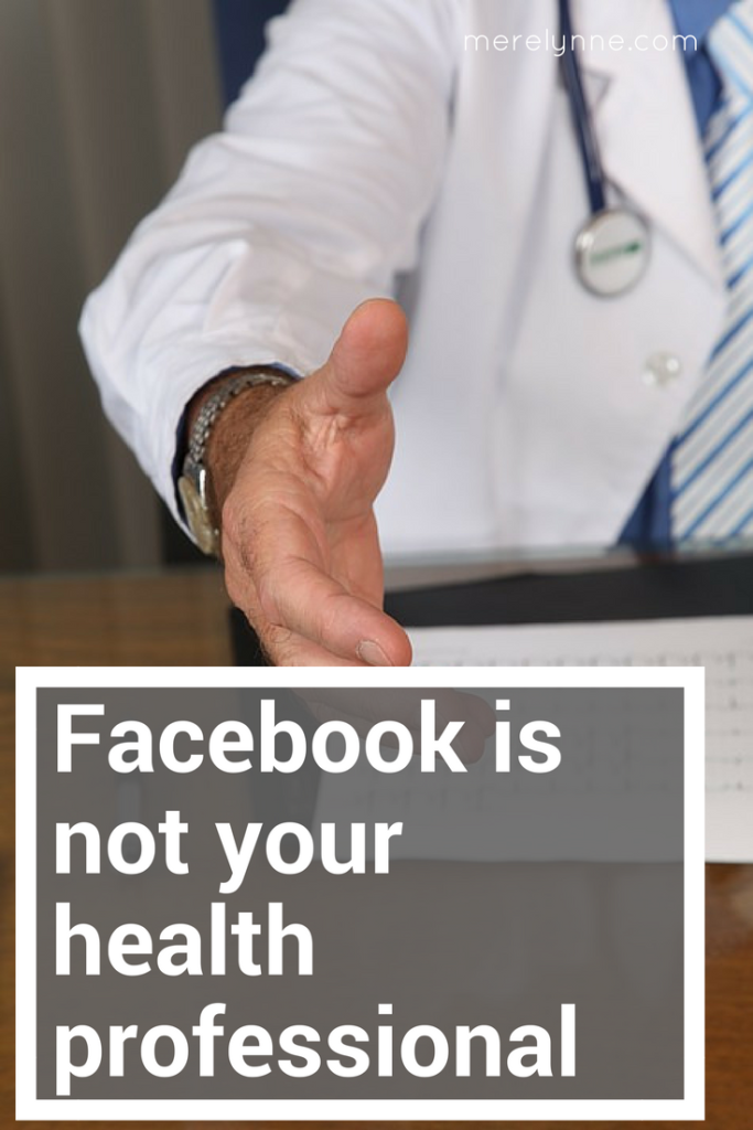 facebook is not your doctor
