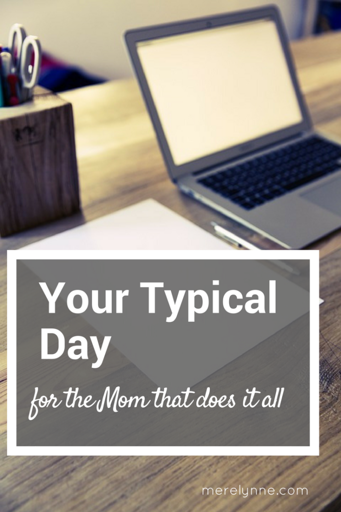 typical day for a mom who does it all, day in the life post