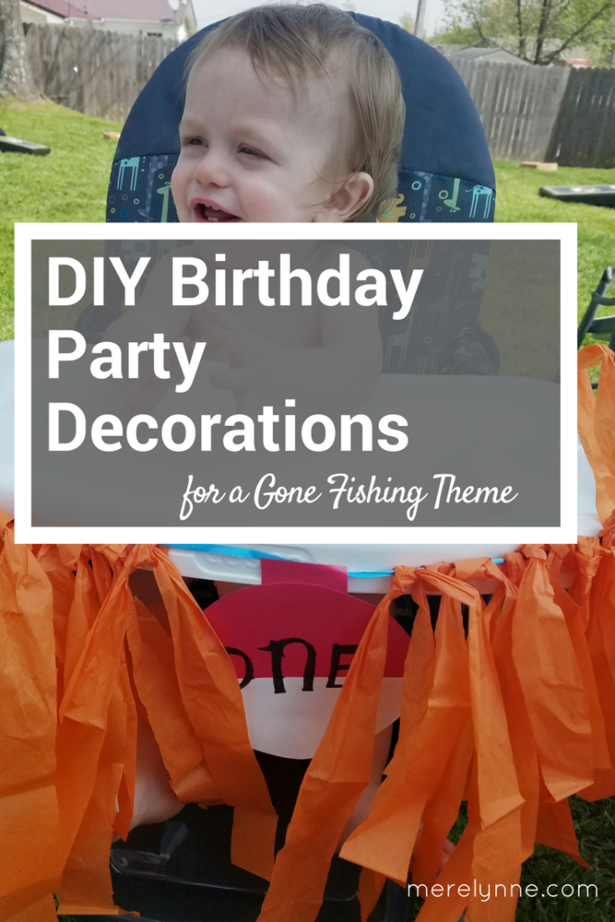 DIY birthday party decorations, gone fishing party decorations, first birthday party ideas, gone fishing party theme