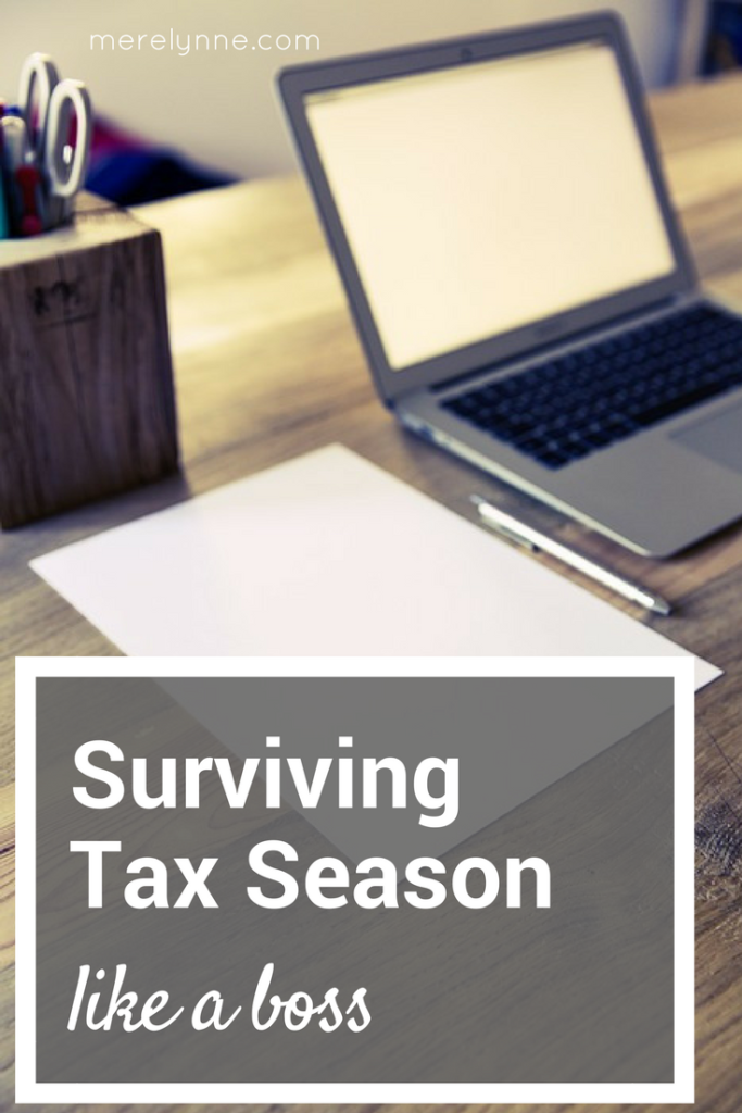 surviving tax season like a boss, a guide to surviving tax season