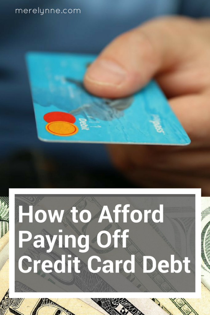 how to afford paying off credit card debt meredith rines