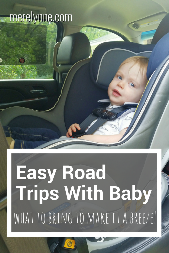 easy road trips with baby, road trips with a baby, what to bring on a road trip with a toddler