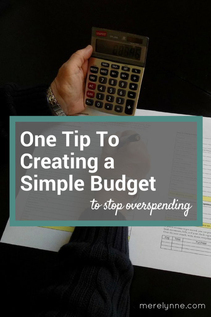 one tip to create a simple budget, how to create a simple budget, budgeting made easy