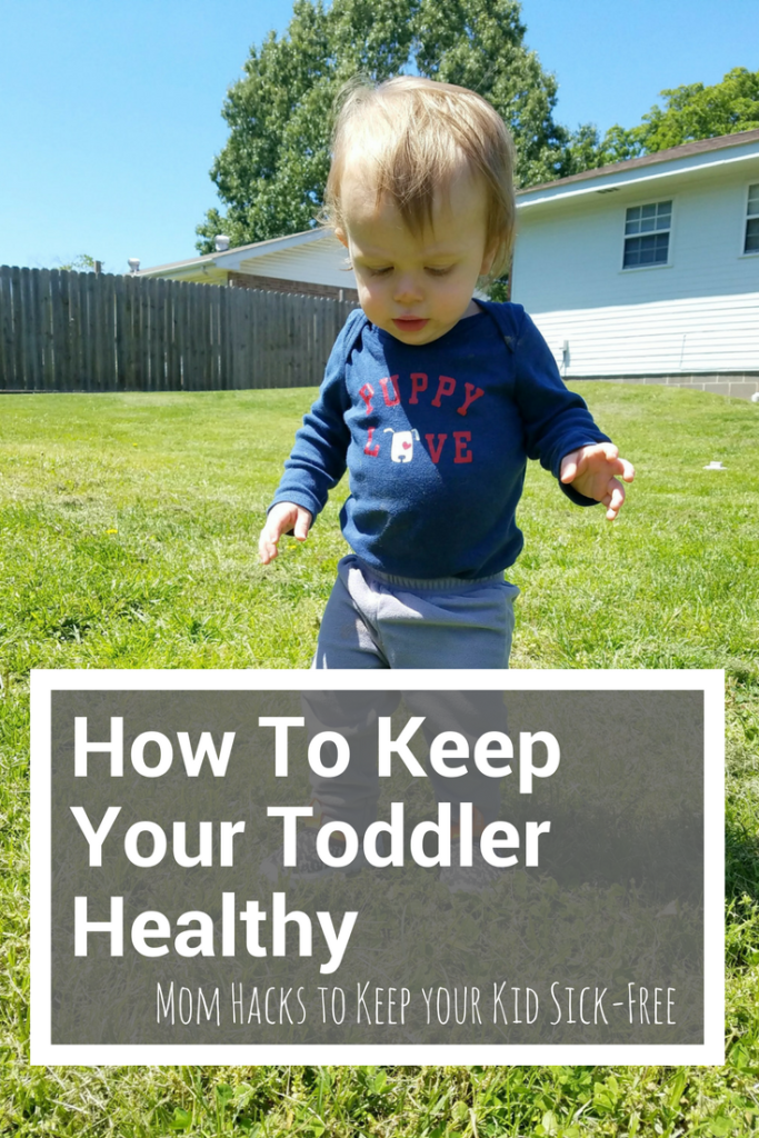 how to keep your toddler healthy, parenting hacks for healthy kids, how to keep your baby healthy