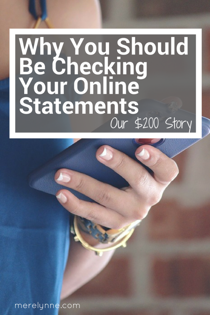 Why You Should Be Checking Your Online Statements