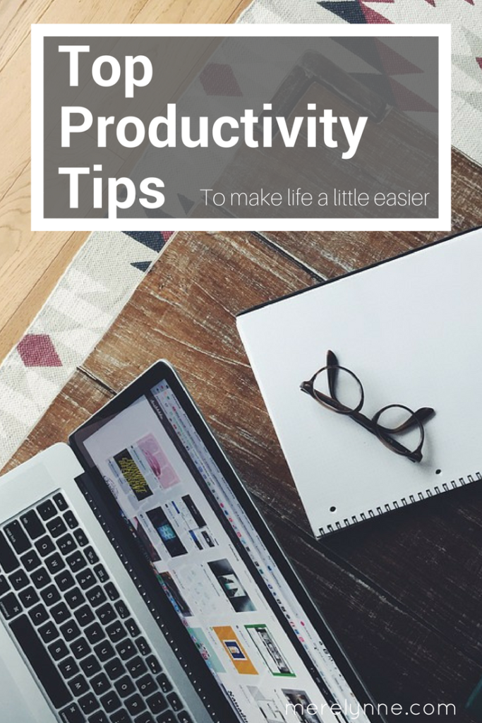 top productivity tips, how to get more done in the day, working mom tips, how to do more, how to be more efficient