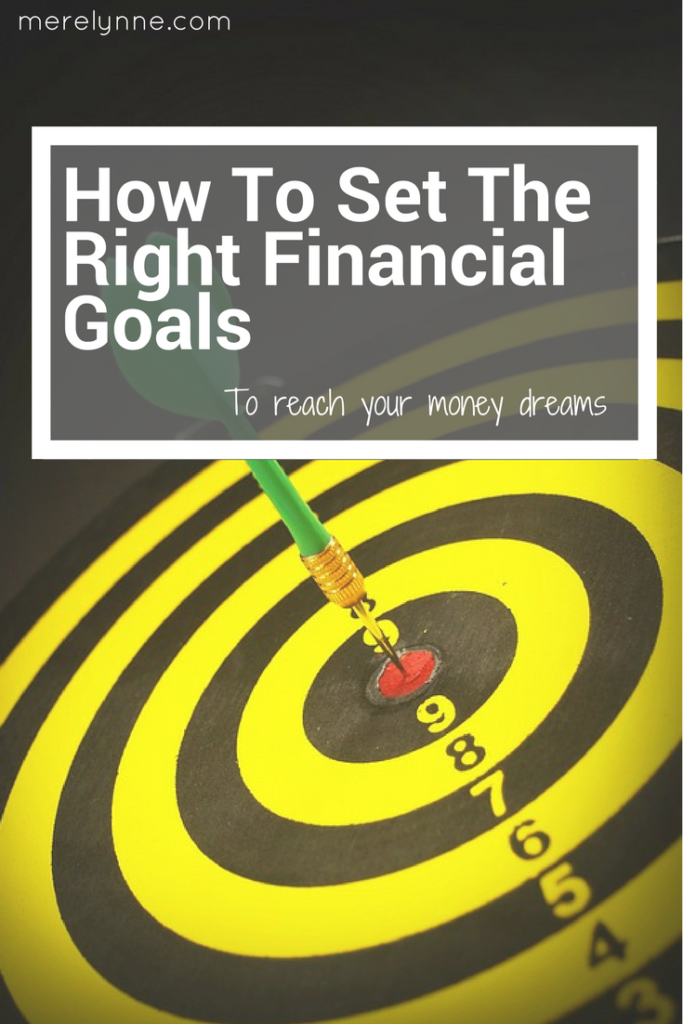 How To Set The Right Financial Goals, financial goals, meredith rines, meredithrines, merelynne, budget blogger, financial freedom, set financial goals, afford anything you want