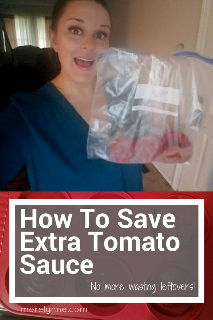 Save Extra Tomato Sauce, how to Save Extra Tomato Sauce, tomato sauce, freeze food, how to freeze tomato sauce, how to freeze tomato, meredith rines, meredithrines, merelynne