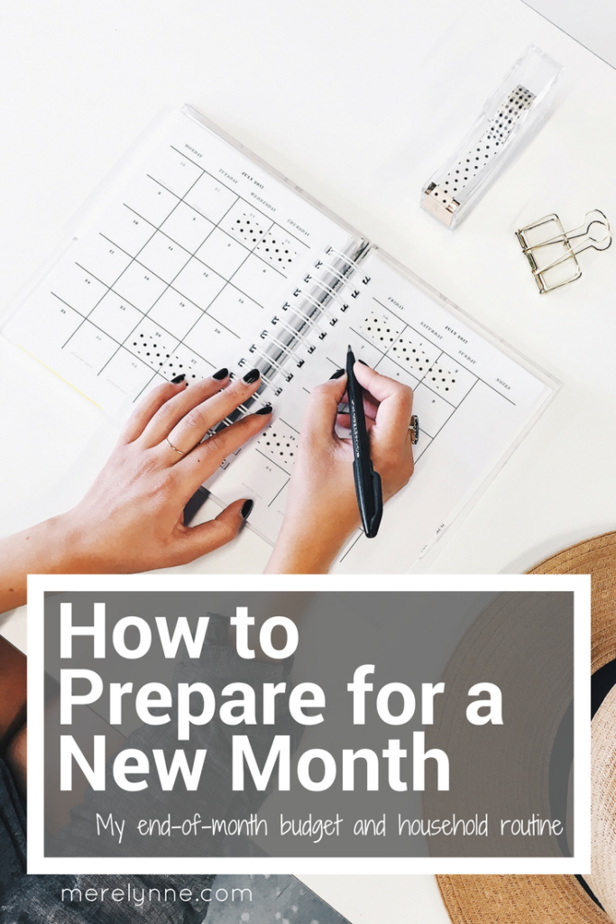 how to prepare for a new month, preparing for a new month, monthly routine, budget routine, preparing your budget,