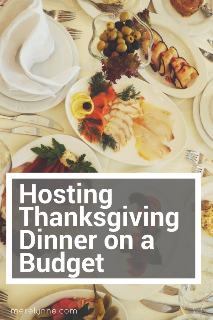Hosting Thanksgiving Dinner on a Budget, thanksgiving dinner ideas, thanksgiving on a budget, budget thanksgiving, cheap thanksgiving, thanksgiving dinner for cheap, meredith rines, merelynne