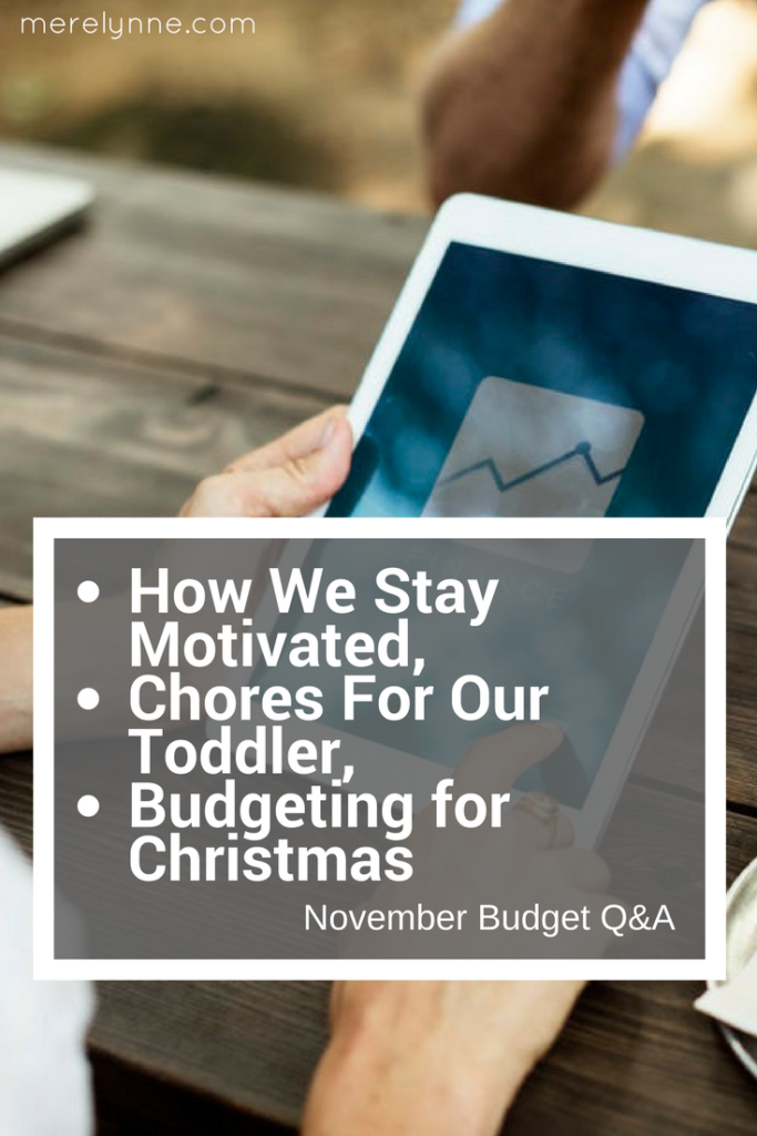 How We Stay Motivated, Chores For Our Toddler, and Budgeting for Christmas, meredith rines, merelynne, budgeting for christmas
