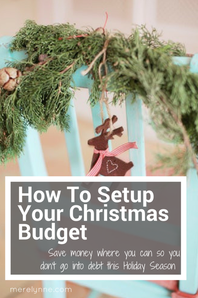 setup christmas budget, how to setup your christmas budget, setup your christmas budget, create a budget for christmas, how to budget for christmas, meredith rines, merelynne