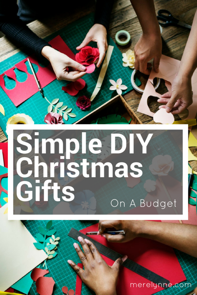 diy gifts, diy christmas gifts, christmas gifts on a budget, budget gifts, meredith rines, merelynne