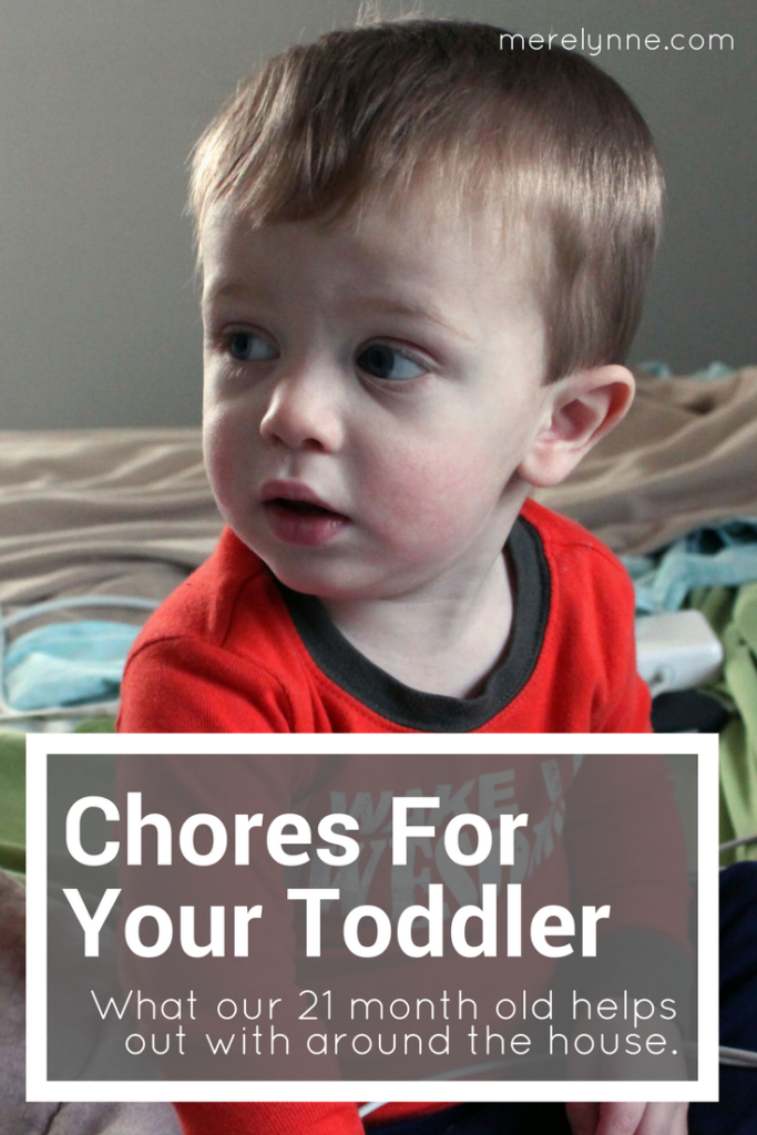 chores for your toddler, 21 month old chores, tasks for toddlers, jobs around the house for toddler, things toddlers can help with, meredithrines, merelynne