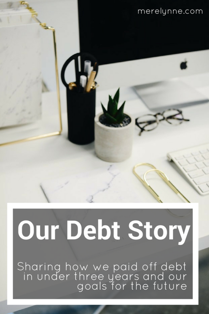 our debt story, paying off debt, debt free journey, meredith rines, merelynne