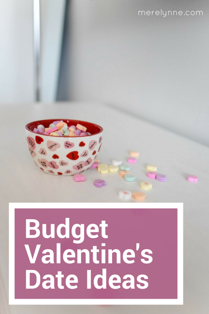 budget valentine's date ideas, Valentine's Date Ideas on a Budget, meredithrines, merelynne, date ideas on a budget, budget date night