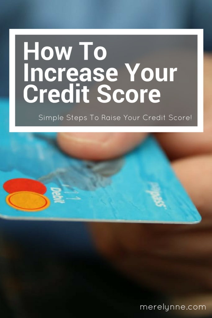 increase your credit score, how to get your credit score, credit report, credit score factors, meredith rines, merelynne